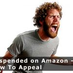 Suspended on Amazon – How To Appeal